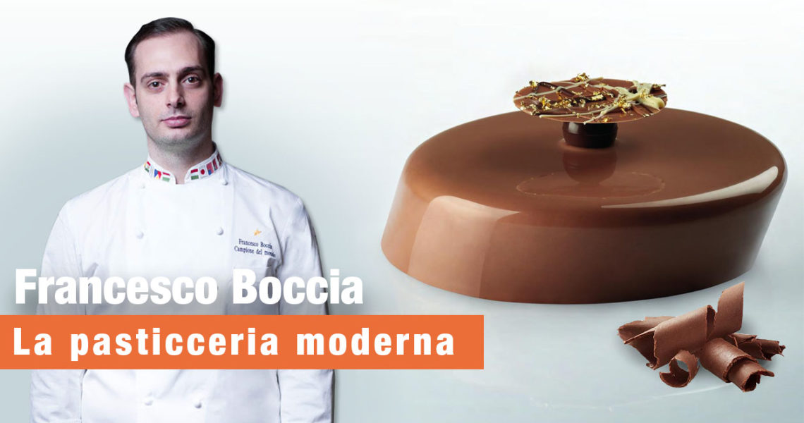 corso pasticceria moderna di Francesco Boccia